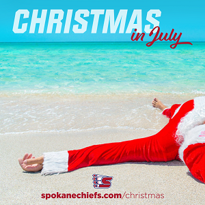 Spokane Chiefs Christmas in July Ticket Special!